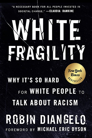 book cover for White Fragility by Robin DiAngelo